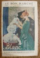 Catalogue AU BON MARCHE - Maison A. Boucicaut - Blanc - 1922 - Le Blanc Au Bon Marché Est Sans Rival - Mode
