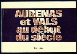 FASCICULE DES CPA D'AUBENAS ET VALS-LES- BAINS- 68 PAGES DE PHOTOS ET DE TEXTES - ÉDITÉ EN 1976- 10 SCANS - Literatur