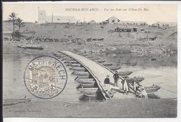 MAROC - CPA Mechra-Aben-Abou - Vue Du Pont Sur L'Oum-Er Bia - Ed. Limanton Casablanca -Cachet Merrakech Mai 1913 - B/TB - Other