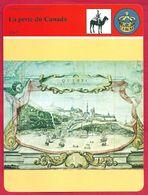La Perte Du Canada, En 1763 Louis V Par Le Traité De Paris Met Fait à La Guerre De Sept Ans Et Signe La Perte Du Canada - Histoire