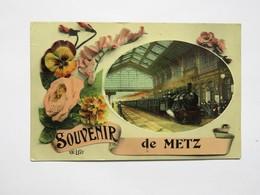 C.P.A. : 57 Souvenir De METZ : Le Train En Gare, Animé, Timbre 1909 - Metz