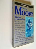 PRESSES POCKET  S. F.  N° 5306   MAGIES ET MERVEILLES   Catherine MOORE   1982 - Presses Pocket