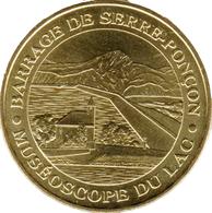 05 HAUTES ALPES ROUSSET BARRAGE DE SERRE PONÇON MÉDAILLE MONNAIE DE PARIS 2012 JETON TOKEN MEDALS COINS - 2012