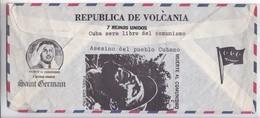 FANTASY CIRCA 1978. REPUBLICA DE VOLCANIA 7 REINOS UNIDOS, CUBA SERA LIBRE DEL COMUNSMO, SAINT GERMAIN.-BLEUP - Fantasie Vignetten
