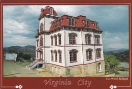 Nevada Virginia City The 4th Ward School