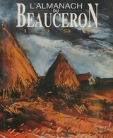 Almanach Du Beauceron 1996 - Tourisme