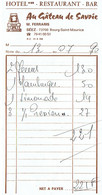 Ancienne Facture De L'Hôtel Restaurant Au Gâteau De Savoie, M. Ferraris Bourg Saint Maurice (13/7/1990) - Sports & Tourisme