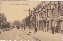 CARTE POSTALE   CAMBRAI 59  Rue De Lille - Cambrai