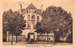 ¤¤  -   CHALLANS   -  L'Hôtel De Ville  -   ¤¤ - Challans