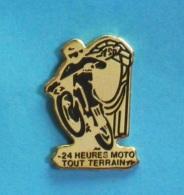 1 PIN'S //   ** 24 HEURES / MOTO TOUT TERRAIN / T.S.P ** . (AB) - Motorbikes