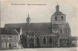 Monteuil Sur Mer : Eglise St-Saulve - Montreuil