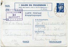 """FRANCE ENTIER POSTAL PETAIN (5F) SALON DU PRISONNIER NOEL 1941 AVEC CACHET """"STALAG III B 51.."""" DEPART RIBECOURT 25-12-41 - Marcophilie (Lettres)"""