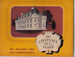 Chateaux De La Loire   Loire Castles  Livre 16 Photos Anaglyphes (vision En Relief)  1936   Rare     -avec Lunettes - Photographie