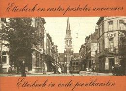 Etterbeek En Cartes Postales Anciennes - Jacques Lemercier - 1978 - Bruxelles - Geschichte