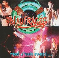 Les NAUFRAGES - Moi J'suis Parti... - CD - Rock