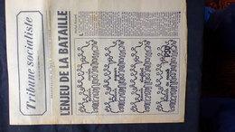 TRIBUNE SOCIALISTE-SOCIALISME- L' ENJEU DE LA BATAILLE-20 JUIN 1968- MICHEL ROCARD-STATUT ORTF-PSU-PAYSAN TRACTEUR- - Journaux - Quotidiens