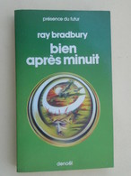 PDF2018 : LIVRE FORMAT POCHE PRESENCE DU FUTUR DENOEL / N°248 RAY BRADBURY BIEN APRES MINUIT - Denoël