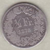 Suisse .1/2  Franc 1878 B . Argent - Suisse