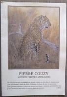 PEINTRE ANIMALIER.PIERRE COUZY.INVITATION VERNISSAGE.GRAND FORMAT.ILLUSTRE LEOPARD. - Drawings