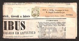 0023 ANTICHI STATI - NAPOLI - 1/2 Tornese (17) Isolato Su Giornale Omnibus Del 11.9.62 Da Napoli Per Paternò - Ben Margi - Stamps