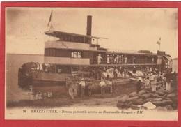 CPA: Congo Français - Brazzaville - Bateau Faisant Le Service Brazzaville-Bangui - Brazzaville