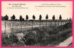 Villers Au Bois - Le Cimetière Où Dorment Nos Braves Soldats - J. COURCIER 8, Rue Simon Le Franc - Imp. PRUVOST - Oorlogsbegraafplaatsen