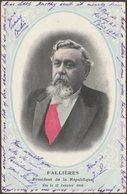 Fallières, Président De La République De France, 1906 - CPA - Politicians & Soldiers