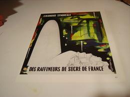 ANCIENNE PUBLICITE RAFFINEURS DE SUCRE DE FRANCE 1960 - Posters