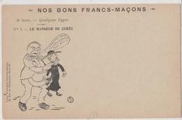 """CPA NOS BONS FRANCS MACONS TYPE """"LE MANGEUR DE CURES """" - Satiriques"""