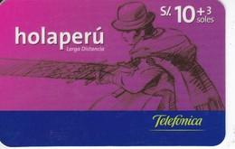TARJETA DE PERU DE TELEFONICA HOLAPERU DE 10 + 3 SOLES DE TIRADA 750000 - Peru