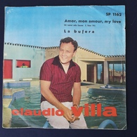 45 Giri - Claudio Villa - Amor, Mon Amour, My Love / La Bufera - 45 G - Maxi-Single