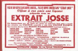 Buvard Ancien -  EXTRAIT JOSSE Pour Préparation LIQUEUR SUPERCONCENTRE   Rue Périssé à TOULOUSE - Liqueur & Bière
