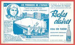 Buvard 1965- Eau De Table ROCHES CLAIRES à IVRY -VALERI BYKOVSKI Série PIONNIERS DE L'ESPACE N° 9 Vaisseau Russ VOSTOK V - Food