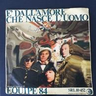 45 Giri - Equipe 84 - E' Dall'Amore Che Nasce L'Uomo / 29 Settembre - 45 G - Maxi-Single