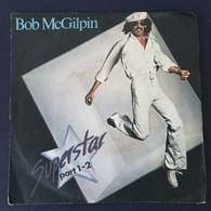 45 Giri - Bob McGilpin - Superstar (part1) / Superstar (part2) - 45 G - Maxi-Single