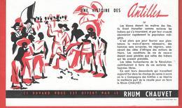 Buvard Ancien RHUM CHAUVET - HISTOIRE DES ANTILLES - LIBERATION DES ESCLAVES -   Imp. WOLF S.I.C.A.R. ROUEN PARIS - Liquor & Beer