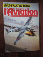 Revue - Le Fana De L'aviation N 181 - DC.3  L'alat Au Tchad - Aerei
