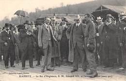 CPA 64 -   BIARRITZ - Le Roi D'Angleterre, S. M. Edouard VII Et L'aviateur Bleriot (mars 1910) - Biarritz