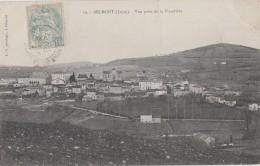 Belmont 42 - Vue Générale Prise De La Viaudière - 1906 - Belmont De La Loire