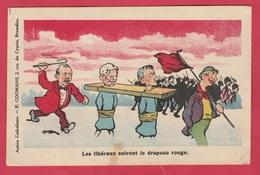 Action Catholique ... Les Libéraux Suivent Le Drapeau Rouge ( Voir Verso, Courrier Jeune Garde Catholique ) - Satiriques