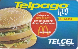 TARJETA DE VENEZUELA DE MACDONALDS DE 20000Bs (TELCEL- BELLSOUTH) - Publicidad