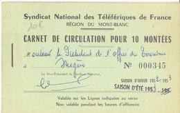 Syndicat National Des Téléfériques De France - Carnet De Circulation Pour 10 Montées (Mégève) - Other