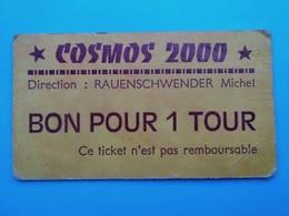 FRANCE    Ticket De Manège - Cosmos 2000 - Rauenschwender - Francia