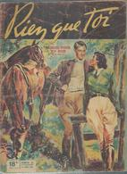 """RIEN QUE TOI   N° 62  """" RENDEZ-VOUS AU BOIS """" -  21 MAI 1949 - Livres, BD, Revues"""