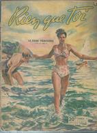 """RIEN QUE TOI   N° 72  """" LE BAIN TRAGIQUE """" -  30 JUILLET 1949 - Livres, BD, Revues"""