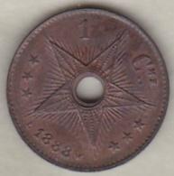 CONGO BELGE . 1 CENTIME 1888 . LEOPOLD II - Congo (Belgian) & Ruanda-Urundi