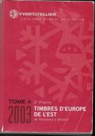 CATALOGO YVERT- TOMO 4 - EUROPA EST (ROMANIA/UKRAINA) - EDIZIONE 2003 - USATO IN BUONE CONDIZIONI - Francia