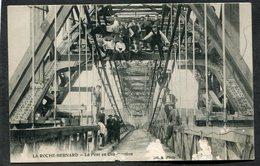 CPA - LA ROCHE BERNARD - Le Pont En Construction, Très Animé - La Roche-Bernard