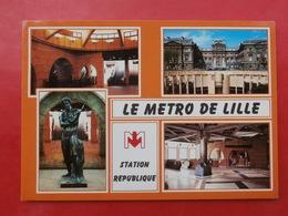 Cpm 59 LILLE  METRO Multivues Station Republique - Lille