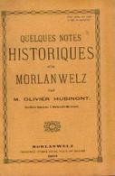 « Quelques Notes Historiques Sur MORLANWELZ » HUBINONT, O. – Imp. E. Geuse, Morlanwelz (1901) - Culture